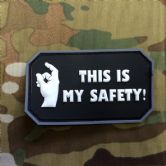 Gun Point Gear - This is my safety! PVC Patch